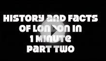 History and facts of London in 1 Minute Part two