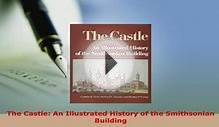 PDF The Castle An Illustrated History of the Smithsonian